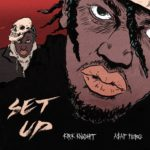 New Music: Kirk Knight – Set Up (Ft. A$AP Ferg)