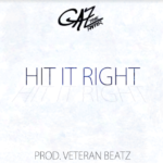 New Music: Gaz The Rapper – Hit It Right