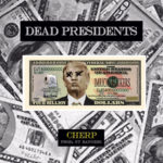 "New Music: Cherp – ""Dead Presidents"""