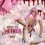 """New Music: Remy Ma – """"shETHER"""" (Nicki Minaj Diss)"""