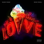 "New Music: Gucci Mane x Nicki Minaj – ""Make Love"""