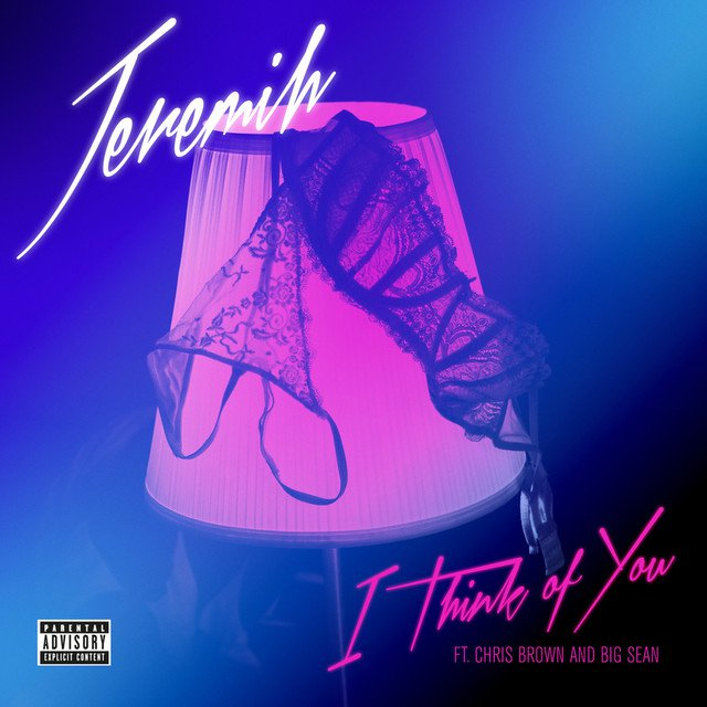 New Music: Jeremih – I Think of You (Ft. Big Sean & Chris Brown)