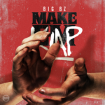 New Music: Big Bz – Make Em Klap