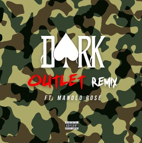 New Music: Dark ATM ft. Manolo Rose – Outlet (Remix)