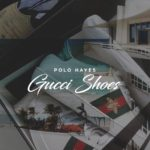 "New Music: Polo Hayes – ""Gucci Shoes"""