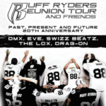 Ruff Ryders Announce 'Past, Present And Future' Reunion Tour