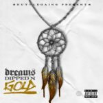"Mixtape: Shuttle Gaing Entertainment & Yng Rell ""Dreams Dipped In Gold"""