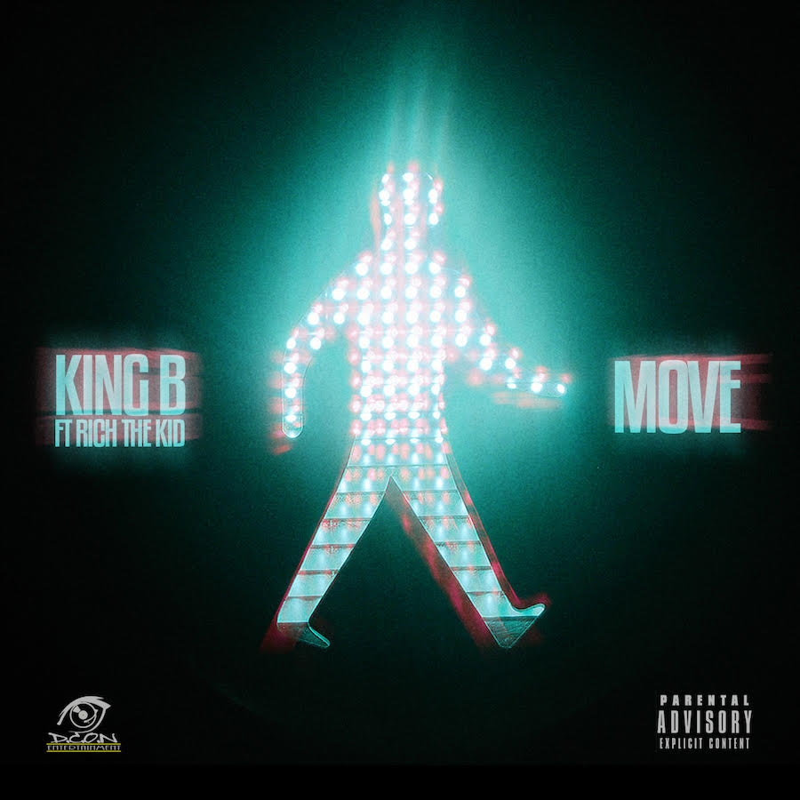 """New Music: King B – """"Move"""" (ft. Rich The Kid)"""