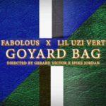 Video: Fabolous ft. Lil Uzi Vert – Goyard Bag