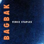 New Music: Vince Staples – BagBak