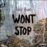 Video: Roga Raph – Won't Stop