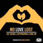 New Music: Joe Young ft. Cappadonna & Hanz On – No Love Lost