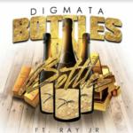 New Music: Digmata ft. Ray Jr. – Bottles