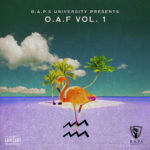 "Sir & BAPS University Present ""O.A.F MIXTAPE VOL. 1"""