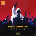 "New Music: Dave East – ""Party Monster"" (Remix)"