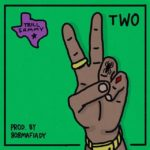 "New Music: Trill Sammy – ""TWO"""