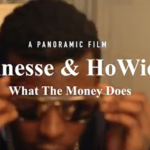 Video: Corey Finesse & Howie Dodat – What The Money Does