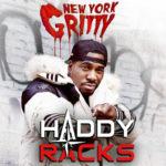 Stream Haddy Racks New Album 'New York Gritty'