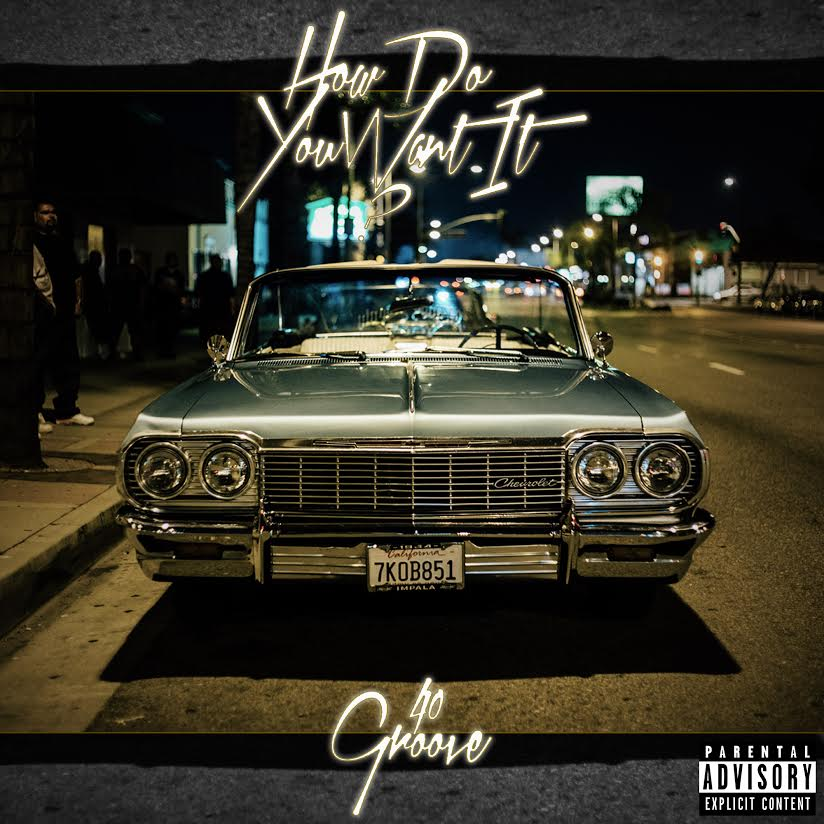 New Music: 40Groove – How Do You Want It