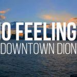 Video: DownTown Dion – No Feelings