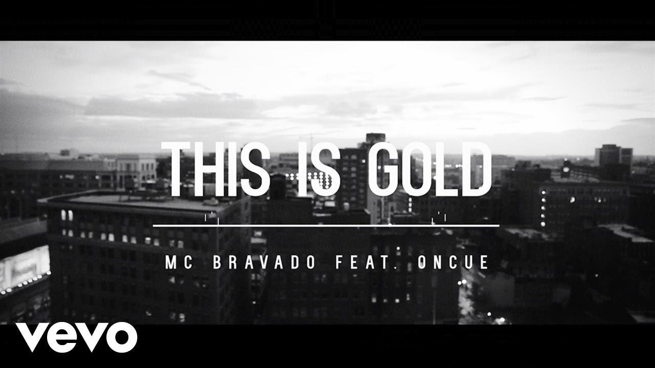Video: MC Bravado ft. OnCue – This is Gold (Prod. J57)