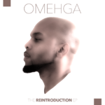EP: OMEHGA – The Reintroduction