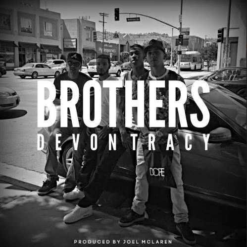 Video: Devon Tracy – Brothers
