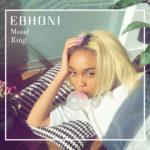 EP: Ebhoni – Mood Ring