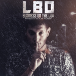New Music: LBO – Business On The Low