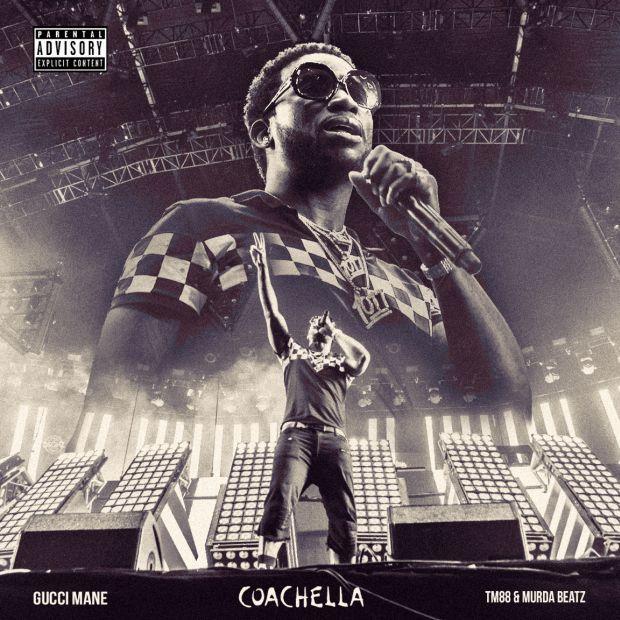 """New Music: Gucci Mane – """"Coachella"""" [Prod. TM88 & Murda Beatz]"""