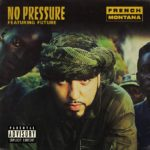 New Music: French Montana ft. Future – No Pressure