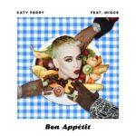 """New Music: Katy Perry – """"Bon Appétit"""" (Feat. Migos)"""