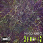 "New Music: Nino Bez – ""3Point5"""