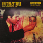 New Music: French Montana ft. Swae Lee – Unforgettable