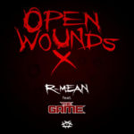 New Music: R-Mean ft. The Game – Open Wounds X