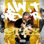 Video: Stax – Ain't Never Official