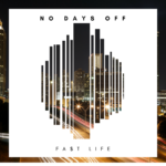 New Music: Fa$t Life – No Days Off (Prod. By Chef Dino)