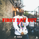 New Music: Young Lito – First Day Out (Freestyle)