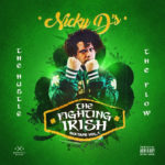 Mixtape: Nicky D's – The Fighting Irish Vol. 1