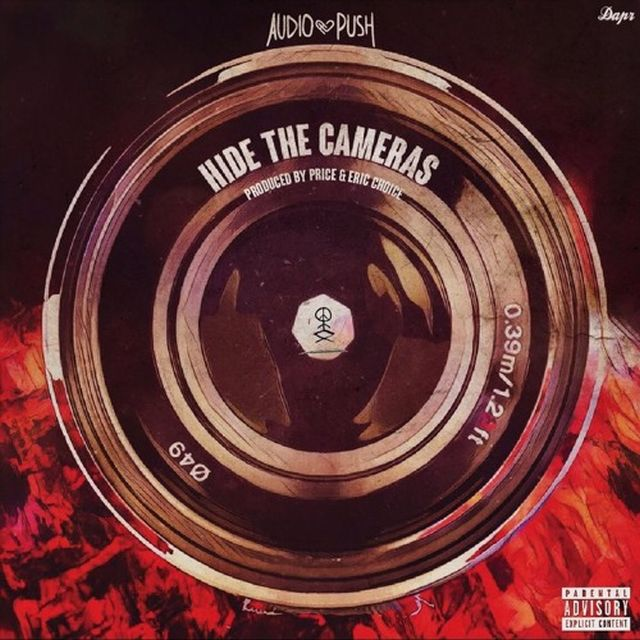 "New Music: Audio Push – ""Hide The Cameras"""