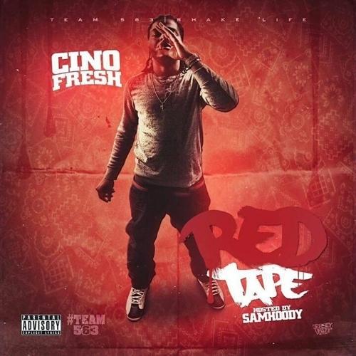 Mixtape: Cino Fresh – Red Tape