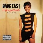 "New Music: Dave East – ""Unforgettable"" (EastMix)"