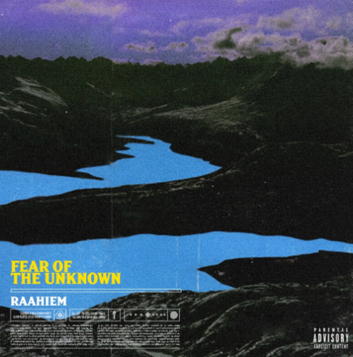Stream Raahiem's New EP 'Fear of The Unknown'