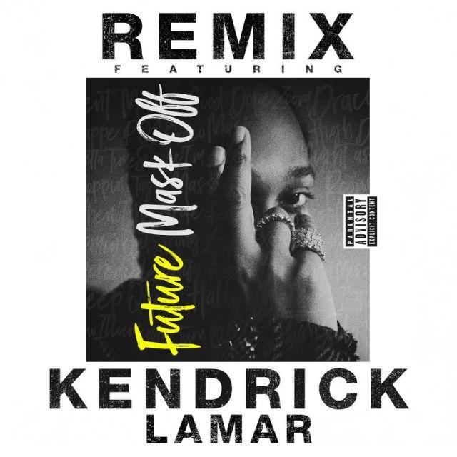 "New Music: Future x Kendrick Lamar – ""Mask Off"" (Remix)"