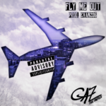 "New Music: Gaz The Rapper – ""Fly Me Out"""