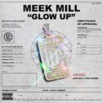 "New Music: Meek Mill – ""Glow Up"""