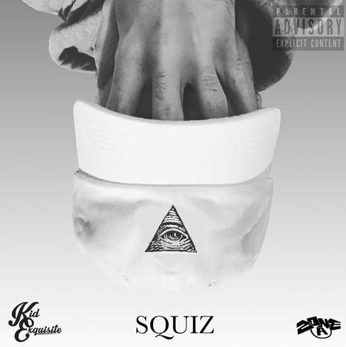 Stream Kid Exquisite's New Project 'SQUIZ'