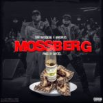 New Music: Tony Moxberg x Whispers – Mossberg (Prod. By Dayzel)