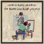 Cheech Bundy – The Boom Bap Rap Project