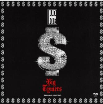 """New Music: Lud Foe – """"Big Tymerz"""""""